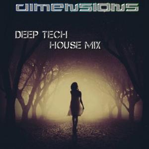 Dimensions - Deep Tech House mix