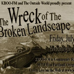 The Wreck of The Broken Landscape - Act 1