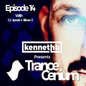Trance Cenium 14 with 2 Special 4 Silence