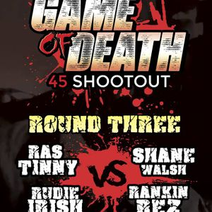 Game Of Death 45 Shoot Out Week 3