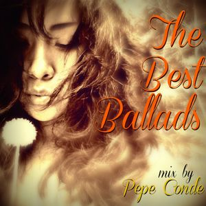 The Best Ballads mix by Pepe Conde