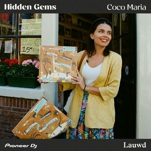 Hidden Gems: Coco Maria Vinyl Mix