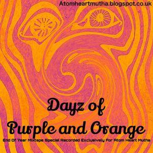Dayz Of Purple And Orange - Mixtape Special 2017