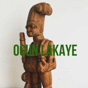 Ijala Ogun: A Tribute to Ogun Lakaye
