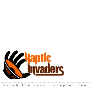 Haptic Invaders touch the bass chapter one