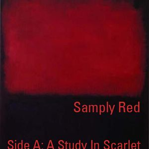 Samply Red: Side A - A Study In Scarlet