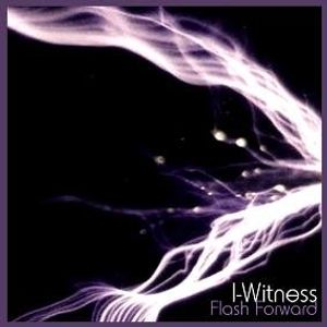 I-Witness - Flash Forward (2007)
