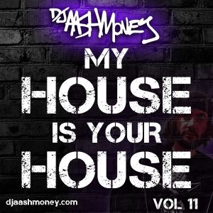 My House Is Your House Vol 11