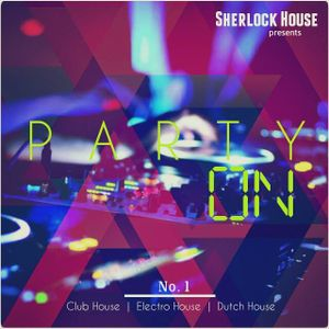 Sherlock House presents - PARTY ON ( In The Mix ) Hungary, Dunaharaszti