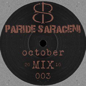PSM003 - Paride Saraceni - October Mix 2010