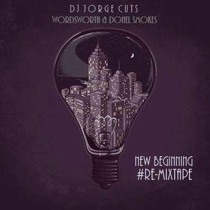 New Beginning Re-Mixtape