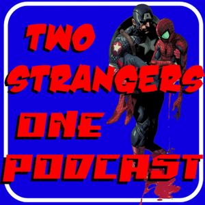 Ep 176: Spidey Come Home - TWO STANGES ONE PODAST