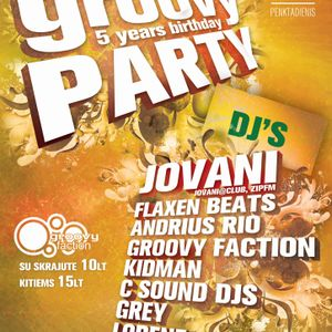 Grey - Live @ Groovy Faction 5 Years Birthday Party [2011 04 22]