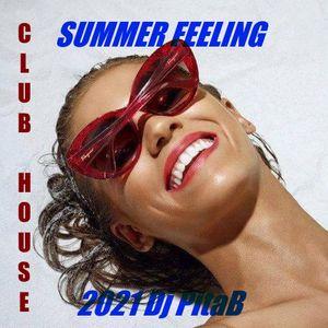 Club House Summer feeling 2021 - Dj PitaB