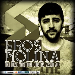 Eros Molina - Tech House Music - Promotional Christmas 2013