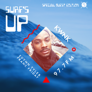 SURF'S UP with Eyvnn Tyler // Special Guest Edition