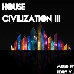 House Civilization III