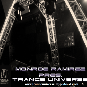 Trance Universe Episode 022 - With Monroe Ramirez