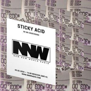 Sticky Acid w/ Mi Croevkhas - 5th February 2020