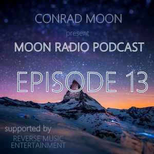 Moon Radio Podcast EPISODE #13 [SPECIAL DEDICATED for Martin Garrix] [17.10.15]