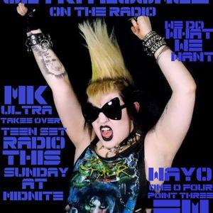 MK Ultra Takes over TeenSet Radio