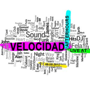 VELOCIDAD LIVE @ AFTERHOURS 09.08.2012