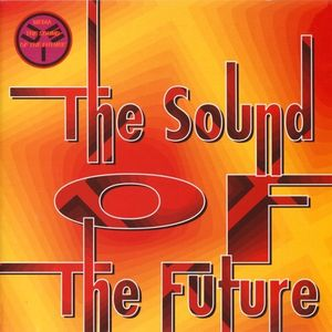 The Sound Of The Future - Mixed By Rhodes54
