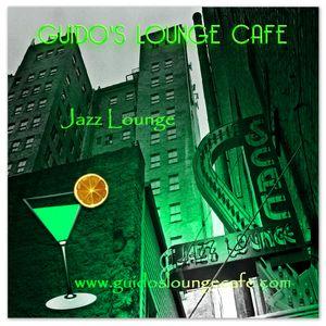 Guido's Lounge Cafe Broadcast 0232 Jazz Lounge (20160812)