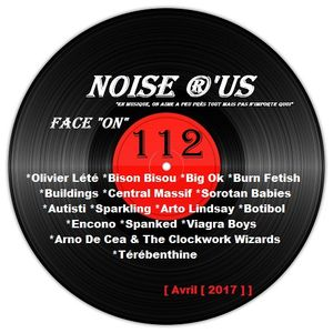 """Noise r'us # 112 """"face on"""" (Avril 2017)"""
