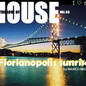 Marco Madrys - FTLOH, vol 3 - Florianopolis sunrise (live set mix)