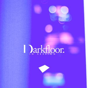 Darkfloor In Session 063 + Stave