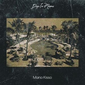 Deep In Miami Podcast With Mario Kisso [018]