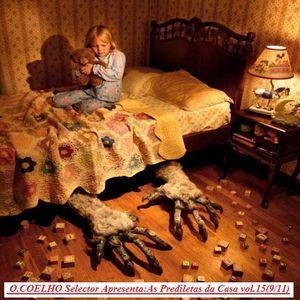 O.COELHO Selector Apresenta: As Prediletas da Casa vol.15 (Set/2011)