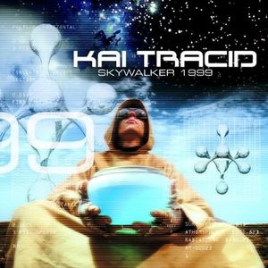 Kai Tracid - Skywaker 1999