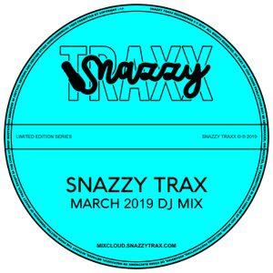 SNAZZYTRAX MARCH 2019 DJ MIX by @SnazzyTrax | Mixcloud