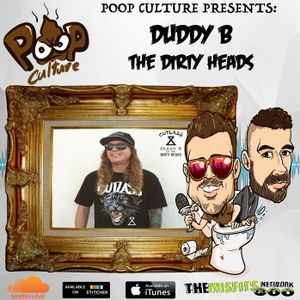 Special guest Duddy B of The Dirty Heads sits down and chats with the boys! Ep32