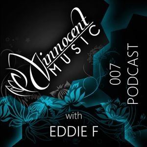 Innocent Music Podcast | 007 | Eddie F | 8.6.2012