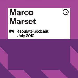 esoulate podcast #4 by Marco Marset