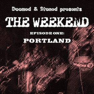 The Weekend: Portland Edition