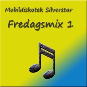 Mobildiskotek Silverstar - Fredagsmix 1 !