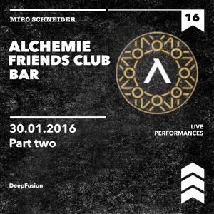 ALCHEMIE-FRIENDS CLUB BAR LIVE part two