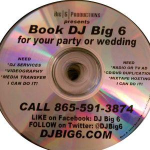 DJ Big 6 Monica Sweet 16 Bday Mix