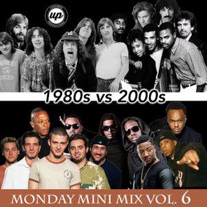 Mini Mix Volume 6 - 1980s VS 2000s - DJ Mick Uranko