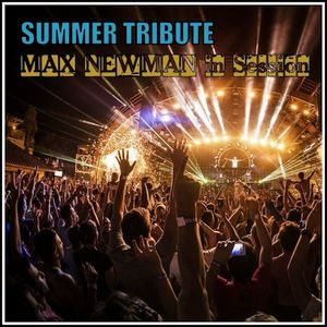 DJ MAX NEWMAN- SUMMER TRIBUTE (Burning Up Session 2016)