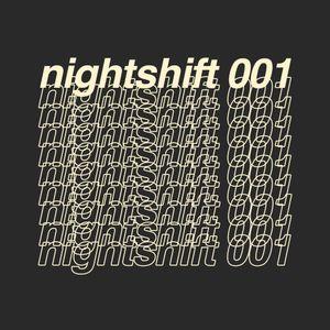 Nightshift 001
