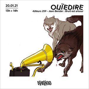 Ouiedire / Ailleurs 259 - Jean Bender : Bruit Est Amour