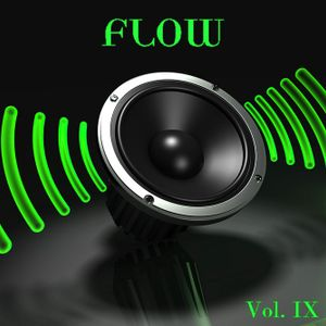 FLOW IX