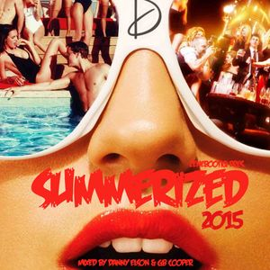 Summerized 2015 - Mixed By Danny Elson & GB Cooper