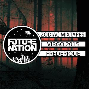 Virgo Mixtape 2015 / Frederique Guest Mix