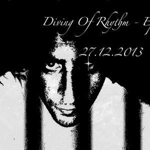 Diving Of Rhythm - Episode 78 - 27.12.2013